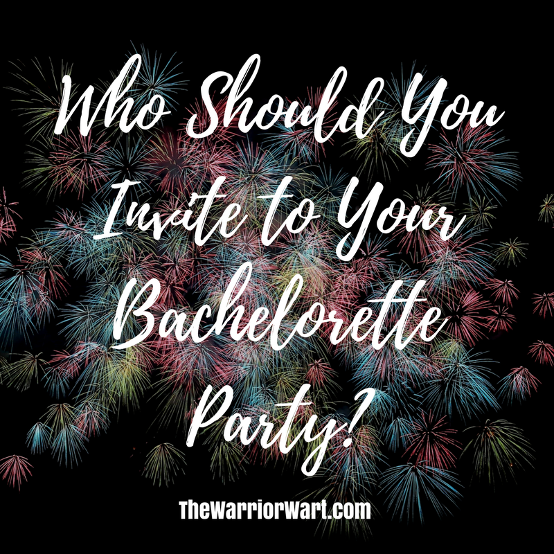 Who Should You Invite to Your Bachelorette Party?