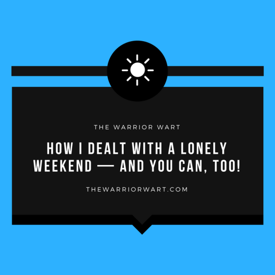 Lonely Weekend